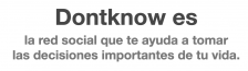 ¿Qué es Dontknow?