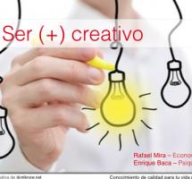 "Leer el ebook ""Ser (+) creativo"" de dontknowschool"