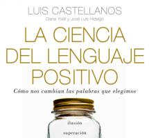 Leer 'La ciencia del lenguaje positivo' de Luis Castellanos