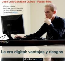 """Leer el ebook """"La Era Digita: ventajas y riesgos"""" de José Luis Glez. Quirós y Rafael Mira"""