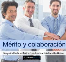 """¿Leer el ebook """"Mérito y colaboración"""" de Margarita Chiclana, Beatriz Corredor y José Luis González Quirós?"""