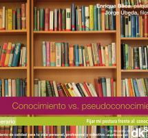 Conocimiento vs. pseudoconocimimento