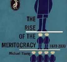 The rise of the meritocracy, Michael Young